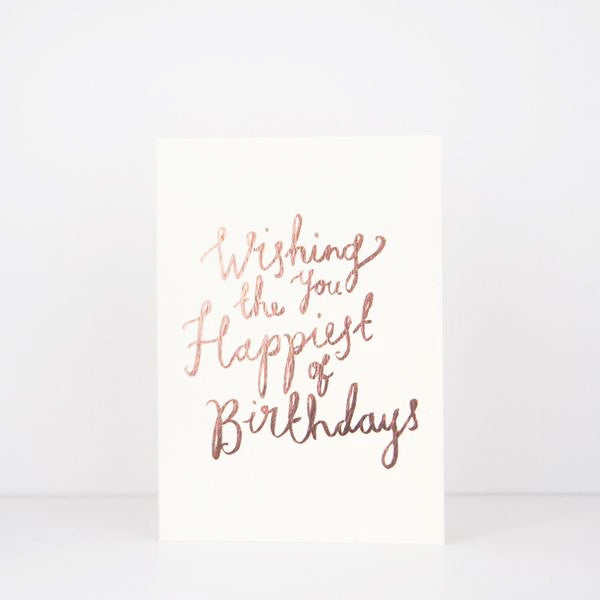 Katie Leamon / Geburtstagskarte ' Wishing you the happiest of birthdays' / Rosegoldfolie / hand lettering / Grußkarte