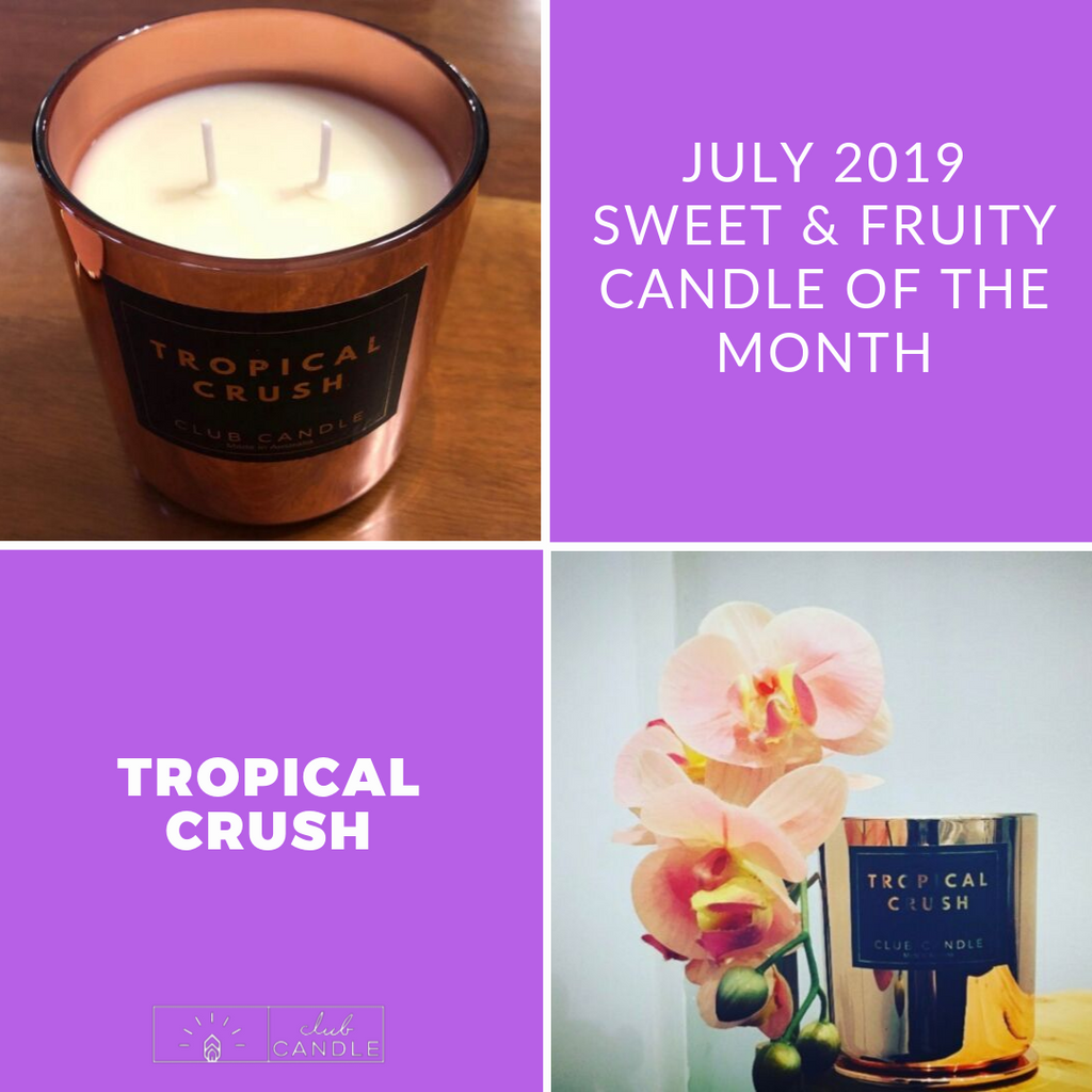 Candle of the Month – Tropical Crush