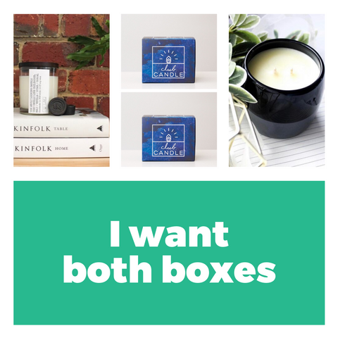 I WANT BOTH BOXES CLUB CANDLE