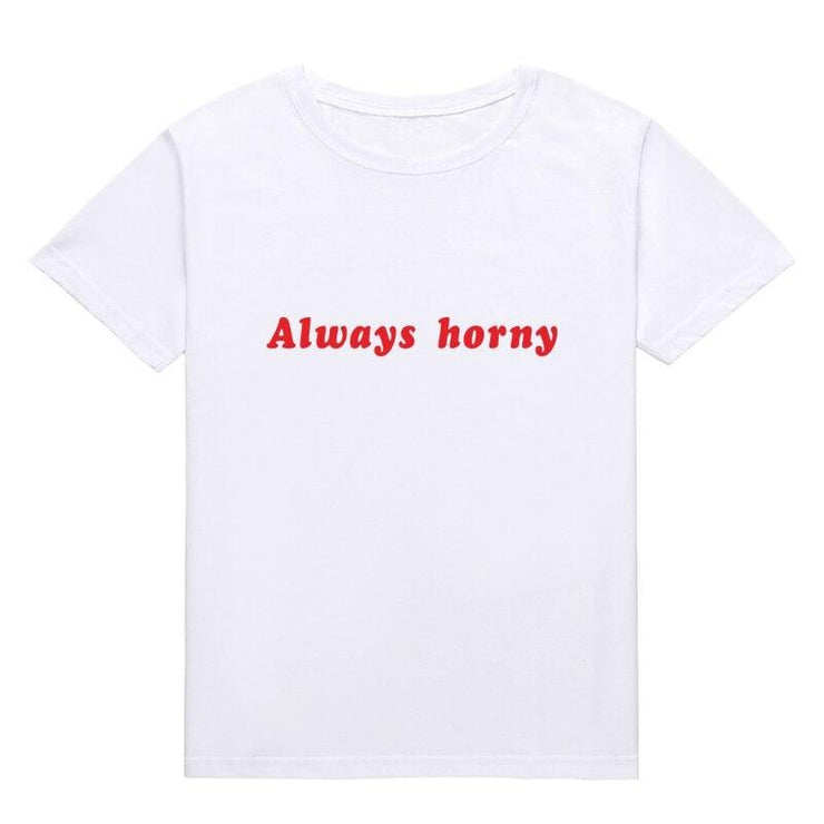 Always Horny Tee - Own Saviour