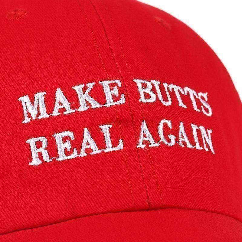 Make Butts Real Again Dad Hat-Own Saviour