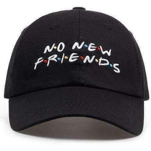 No New Friends Dad Hat-Own Saviour