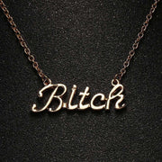 Bitch Necklace - Own Saviour