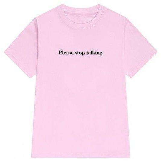 Please stop talking Tee
