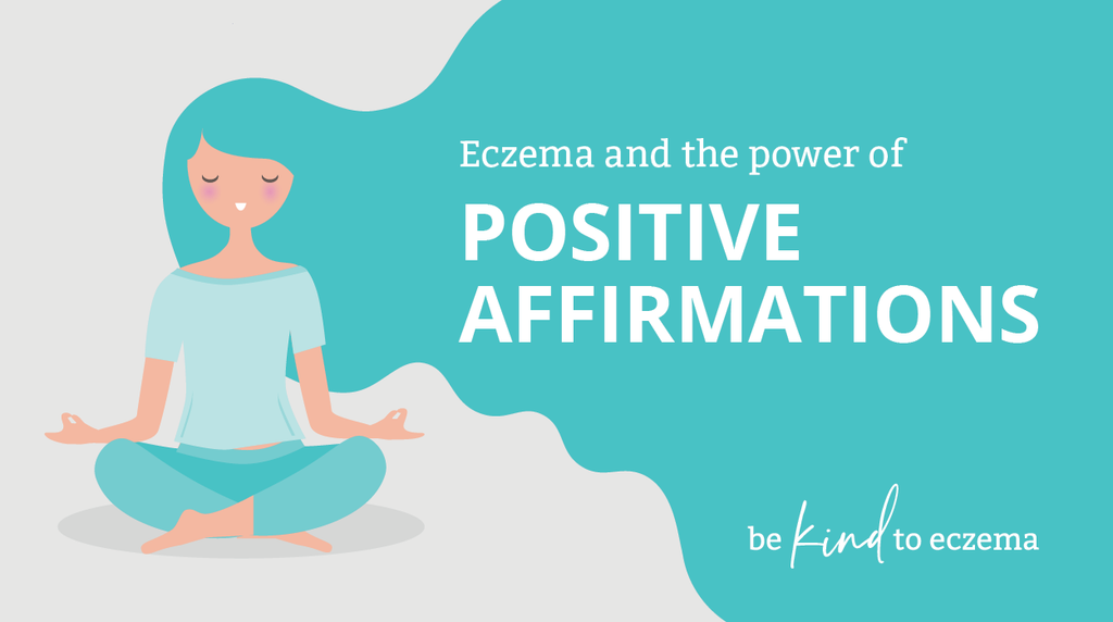 Eczema and the power of positive affirmations