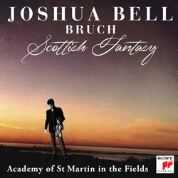 Joshua Bell: Bruch - Scottish Fantasy (W.C. 25/06)
