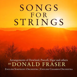 Donald Fraser: Songs for Strings (W/c 10/09/18)