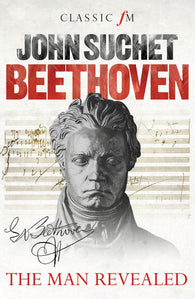 Beethoven - The Man Revealed (Paperback)