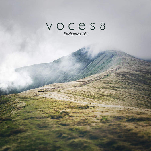 Voces8 - Enchanted Isle (W/c 21/01/19)