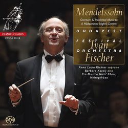 Mendelssohn - Ivan Fischer and The Budapest Festival Orchestra (W/C 02/07)