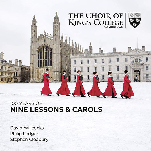 The Choir of King's College - 100 Years of Nine Lessons and Carols (W/c 03/12/18)