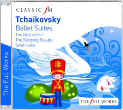 Tchaikovsky: Ballet Suites - Nutcracker, Swan Lake, Sleeping Beauty