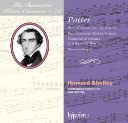 Howard Shelley - Cipriani Potter: Piano Concertos Nos 2 & 4 (W.C 24/07)