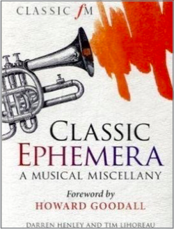 Classic Ephemera: A Classic FM Musical Miscellany