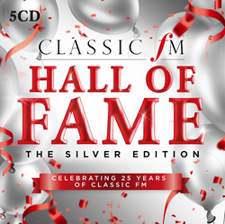 Classic FM Hall of Fame - The Silver Edition