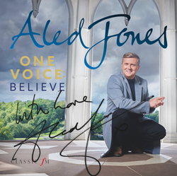 Aled Jones - One Voice: Believe (Signed Version)