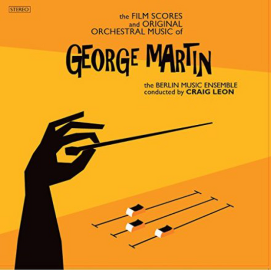 George Martin: The Film Scores and Original Orchestral Music (W.C 13/11)