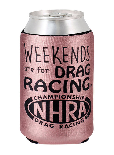Weekends are for Drag Racing Can Cooler