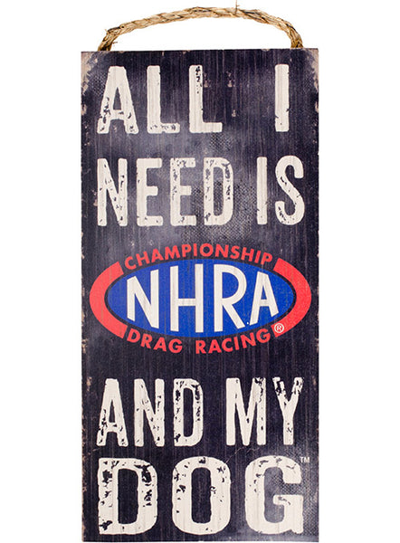 NHRA & My Dog Sign