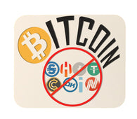 Bitcoin Not Shitcoin Funny Crypto Currency  Mouse Pad