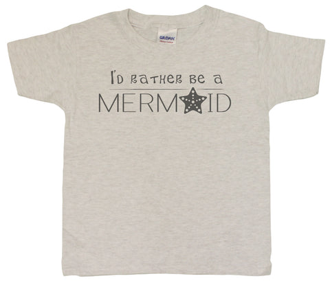 "Girls 4-20 ""I'd Rather Be A Mermaid"" Funny Youth T-Shirt"