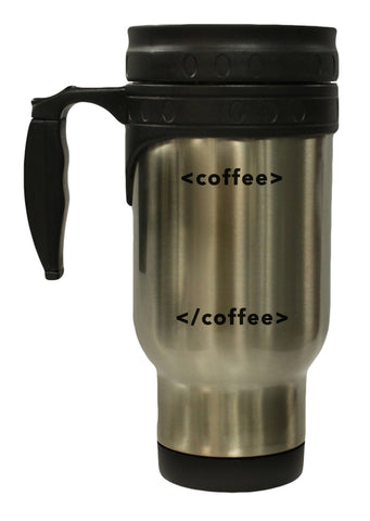 Coffee Start Coffee End Funny HTML Humor 12 oz Hot/ Cold Travel Mug