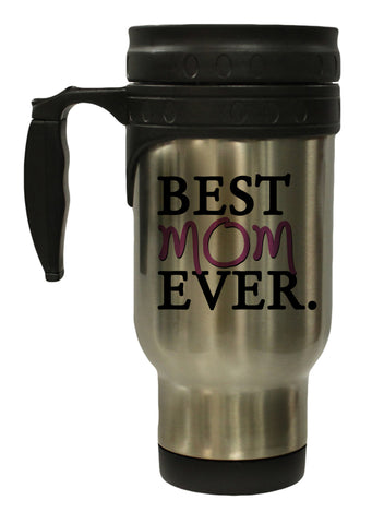 Best Mom Ever 12 oz Hot/ Cold Travel Mug