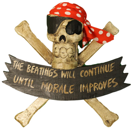 "Pirate Decoration Skull and Crossbones ""Beatings Will Continue"" Hand Carved Large Wooden Plaque"