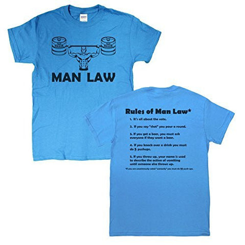 "Men's ""MAN LAW"" (complete with rules on back) Funny Manly T-Shirt"