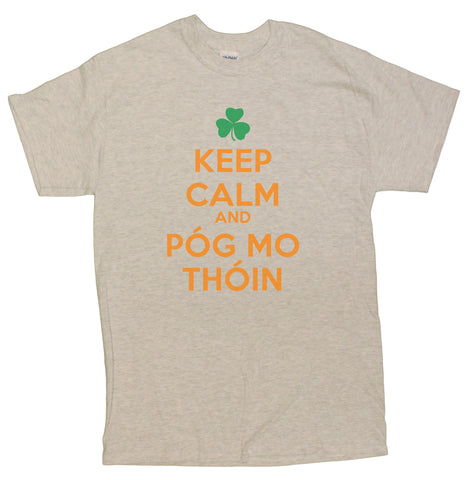 St. Patrick's Day Keep Calm and Pog Mo Thoin Funny Men's T-Shirt