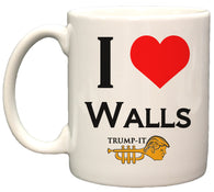 """I Love Walls"" Trump-It Funny Political 11oz. Coffee Mug"