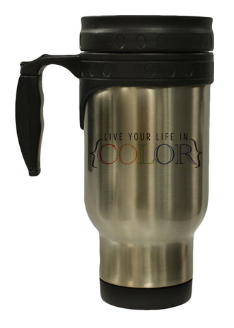 Live Your Life In Color 12 oz Hot/ Cold Travel Mug