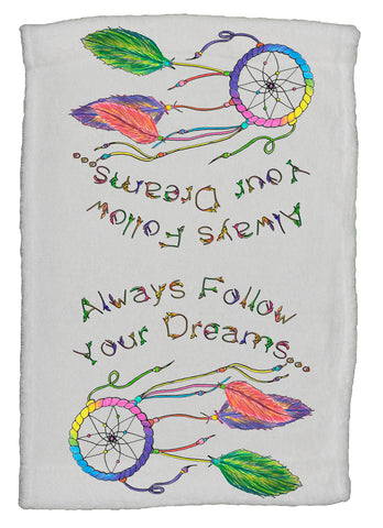 Always Follow Your Dreams Super Soft 8 x 12 Inch Hand Towel