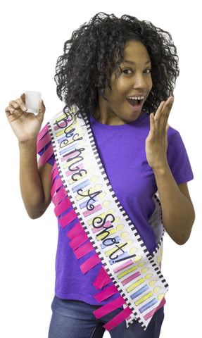 """Buy Me A Shot!"" Birthday Sash with Autograph Pen"
