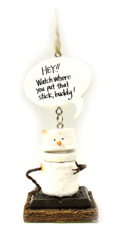 Toasted S'Mores Watch Where You Put That Stick! Christmas/ Everyday Ornament