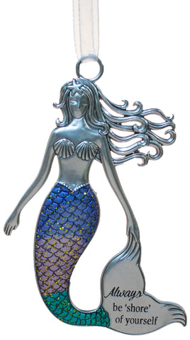 3.5 Inch Zinc Mermazing Mermaid Ornament- Be shore of yourself
