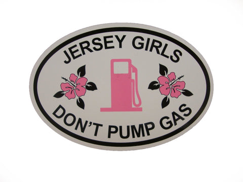 "Ladies ""Jersey Girls Don't Pump Gas"" With Hibiscus Accent Magnet and T-Shirt Gift Set"