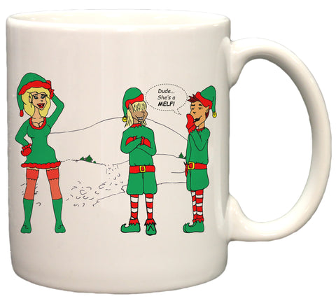 """Dude She's A Melf!"" Sexy Elf Funny Holiday Christmas 11oz. Coffee Mug"