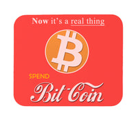 Bitcoin Now It's A Real Thing Parody Mouse Pad