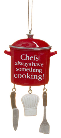 "4.25 inch ""Chefs Always Have Something Cooking"" Ornament"