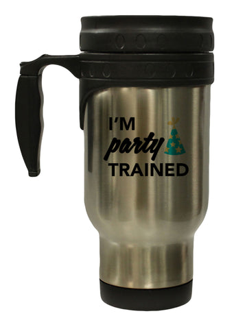 I'm Party Trained Funny 12 oz Hot/ Cold Travel Mug