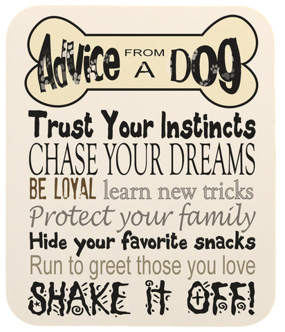 Dog Lovers Advice From A Dog Heavy Duty Mouse Pad