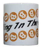 Rolling in the Coin Bitcoin Crypto Currency 11 oz Coffee Mug