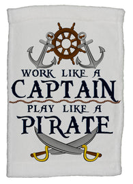 Work Like A Captain, Play Like A Pirate Super Soft 8 x 12 Inch Hand Towel