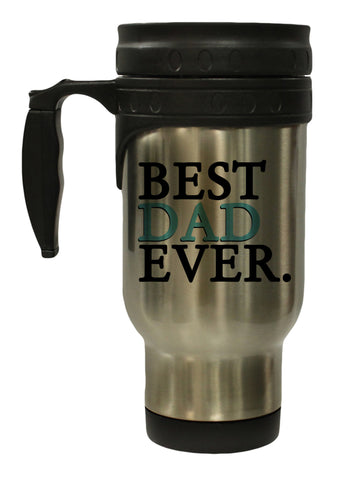Best Dad Ever 12 oz Hot/ Cold Travel Mug