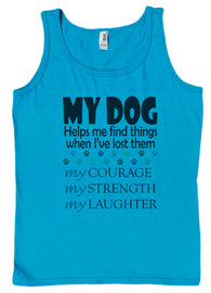 Womens My Dog Helps Me Find Things Loose Fit Tank Top