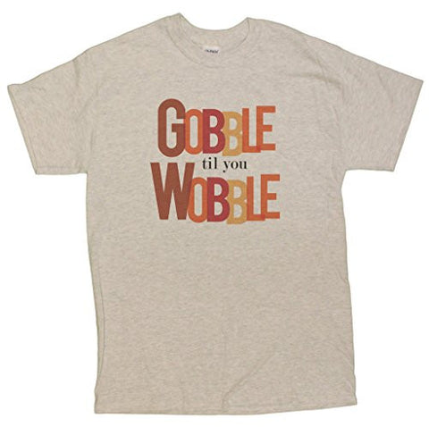 Men's Funny Thanksgiving Gobble TilL You Wobble T-Shirt