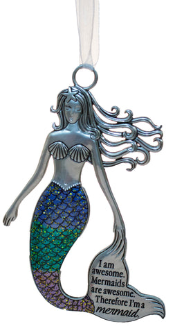 3.5 Inch Zinc Mermazing Mermaid Ornament- I am awesome