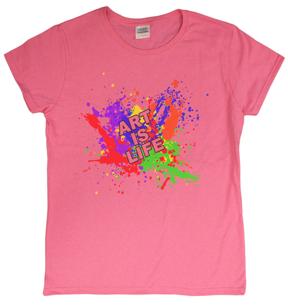"Ladies ""Art Is Life"" Positive Motivational T-Shirt"