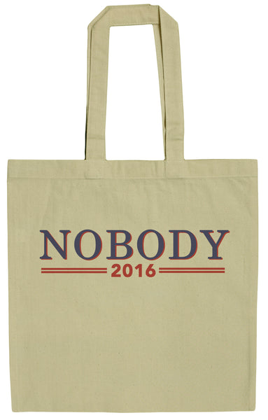 Nobody For President 2016 Funny Politcal Humor 15 Inch Canvas Tote Bag